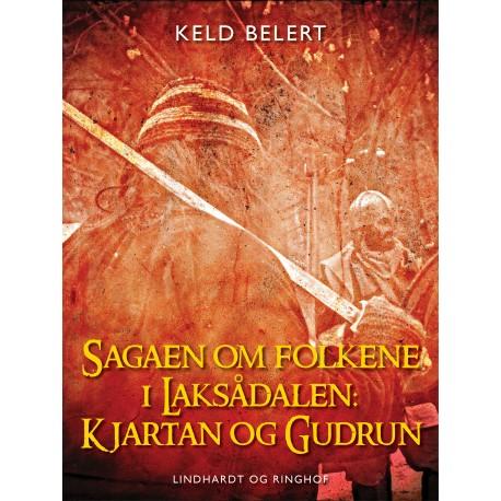 Sagaen om folkene i Laksådalen: Kjartan og Gudrun