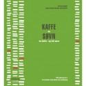KAFFE og SØVN: fra Kaffe - og lidt mere