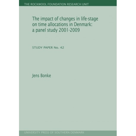The impact of changes in life-stage on time allocations in Denmark - a panel study 2001-2009