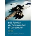 Das Ausmaß der Schwarzarbeit in Deutschland