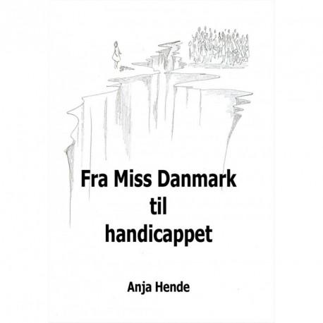Fra Miss Danmark til handicappet