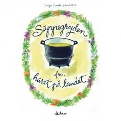 Suppegryden fra huset på landet
