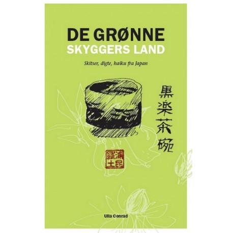 De grønne skyggers land: skitser, digte og haiku fra Japan