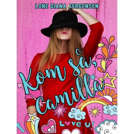 Kom så, Camilla