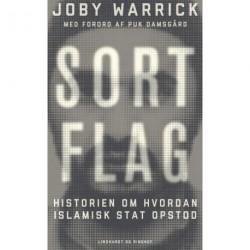 Sort flag: Historien om hvordan Islamisk Stat opstod