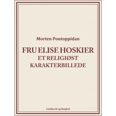 Fru Elise Hoskier: Et religiøst karakterbillede