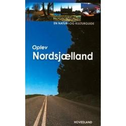 Oplev Nordsjælland: en natur- og kulturguide