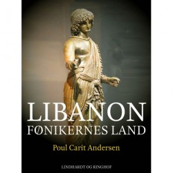 Libanon. Fønikernes land