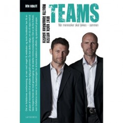 Teams: Når mennesker skal lykkes - sammen