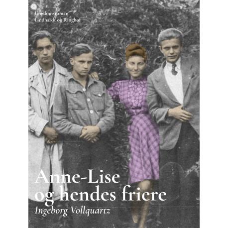 Anne-Lise og hendes friere