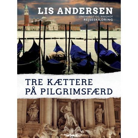 Tre kættere på pilgrimsfærd