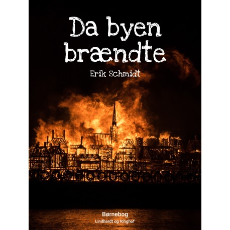 Da byen brændte