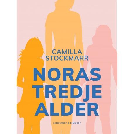 Noras tredje alder