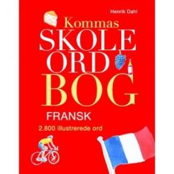 Kommas skoleordbog - FRANSK over 2800 illustrerede ord