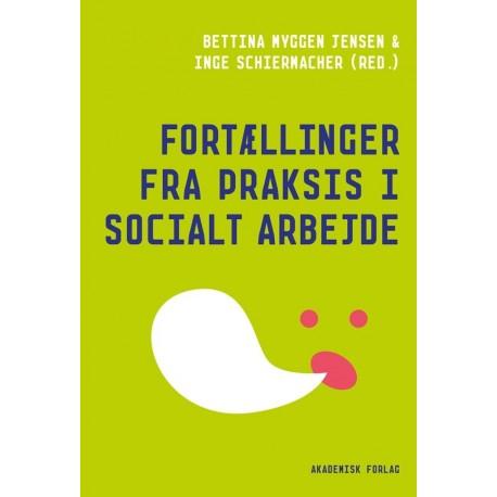 Fortællinger fra praksis i socialt arbejde