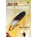 Jeg er ikke indianer: Ravnen fløj med Ørnekvinden
