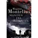 Manden fra Albanien: en roman om et forræderi