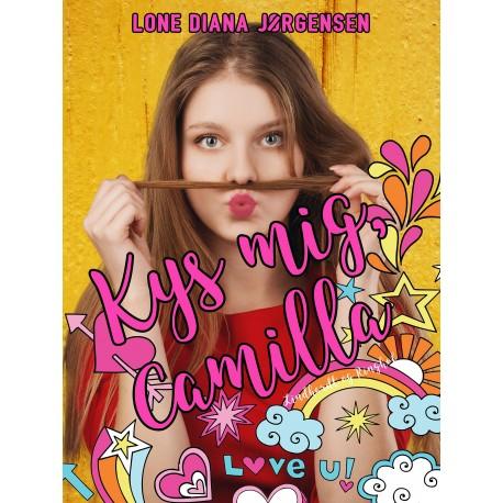 Kys mig, Camilla