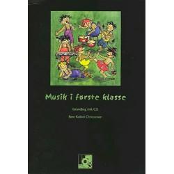 Musik i første klasse: Grundbog inkl. 2 CD er