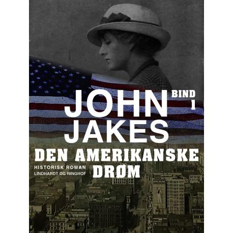 Den amerikanske drøm - Bind 1