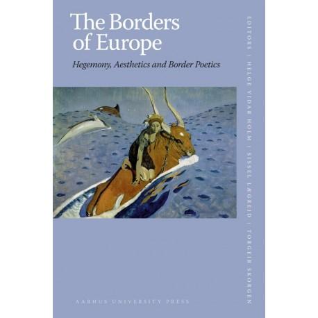 The Borders of Europe: Hegemony, Aesthetics and Border Poetics