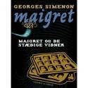 Maigret og de stædige vidner