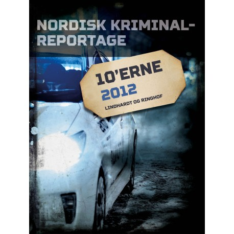 Nordisk Kriminalreportage 2012