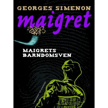 Maigrets barndomsven