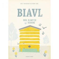 Biavl - bier, blomster og honning