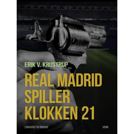 Real Madrid spiller klokken 21