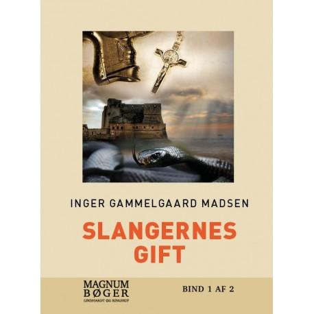 Slangernes gift (Storskrift)