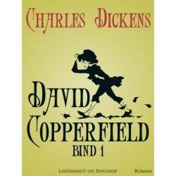 David Copperfield bind 1