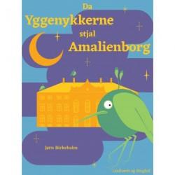 Da yggenykkerne stjal Amalienborg