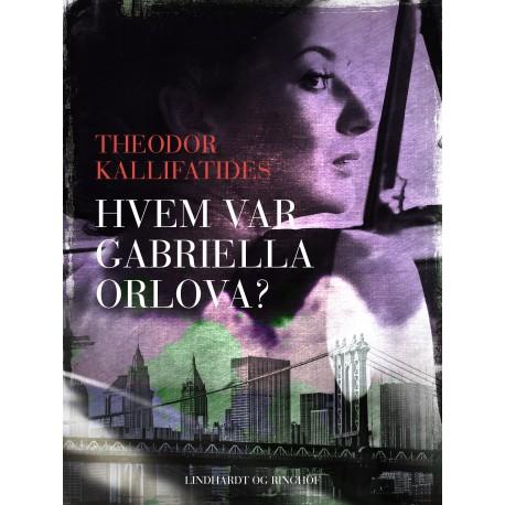 Hvem var Gabriella Orlova?