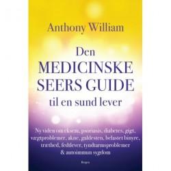 Den medicinske seers guide til en sund lever: Ny viden om eksem, psoriasis, diabetes, gigt, vægtproblemer, acne, galdesten, belastet binyre, træthed, fedtlever, tyndtarmsproblemer & autoimmun sygd