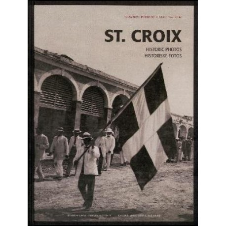 St. Croix: historic photos - 1860-1917