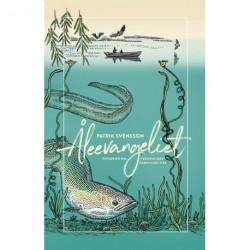 Åleevangeliet: Historien om verdens mest gådefulde fisk