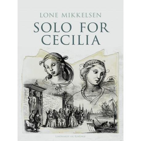Solo for Cecilia