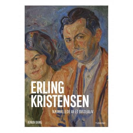 Erling Kristensen: Nærbillede af et digterliv