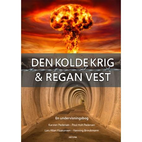 Den kolde krig & Regan Vest: En undervisningsbog