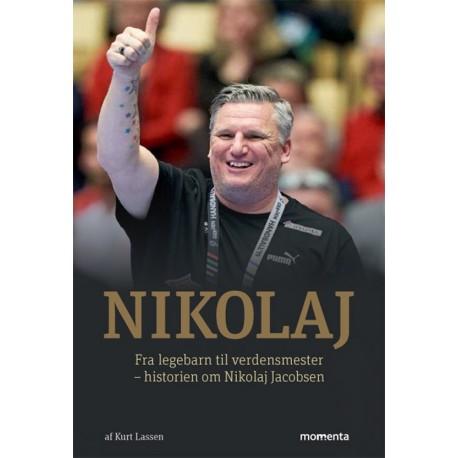 Nikolaj: Fra legebarn til verdensmester - historien om Nikolaj Jacobsen