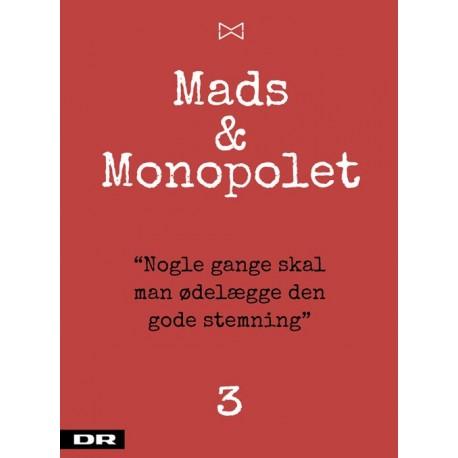 Nogle gange skal man ødelægge den gode stemning: Mads & monopolet