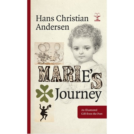 Marie's Journey: An Illustrated Gift from the Poet