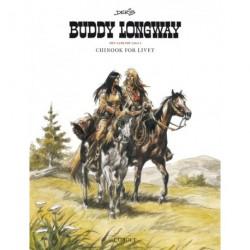 Buddy Longway – Den samlede saga 1: Chinook for livet