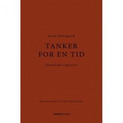 Tanker for en tid: filosofiske vignetter - Med introduktion af Ole Fogh Kirkeby
