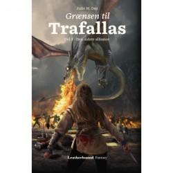 Grænsen til Trafallas, del 3: Den sidste alliance