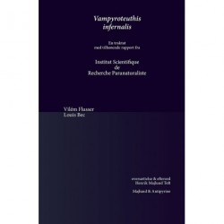 Vampyroteuthis infernalis: En traktat  med tilhørende rapport fra Institut Scientifique de Recherche Paranaturaliste