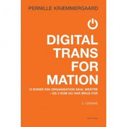 Digital transformation: 10 evner din organsation skal mestre
