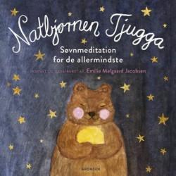 Natbjørnen Tjugga: Søvnmeditation for de allermindste