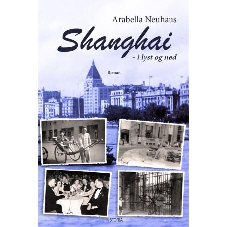 Shanghai - i lyst og nød